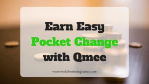 Earn Easy Pocket Change with Qmee