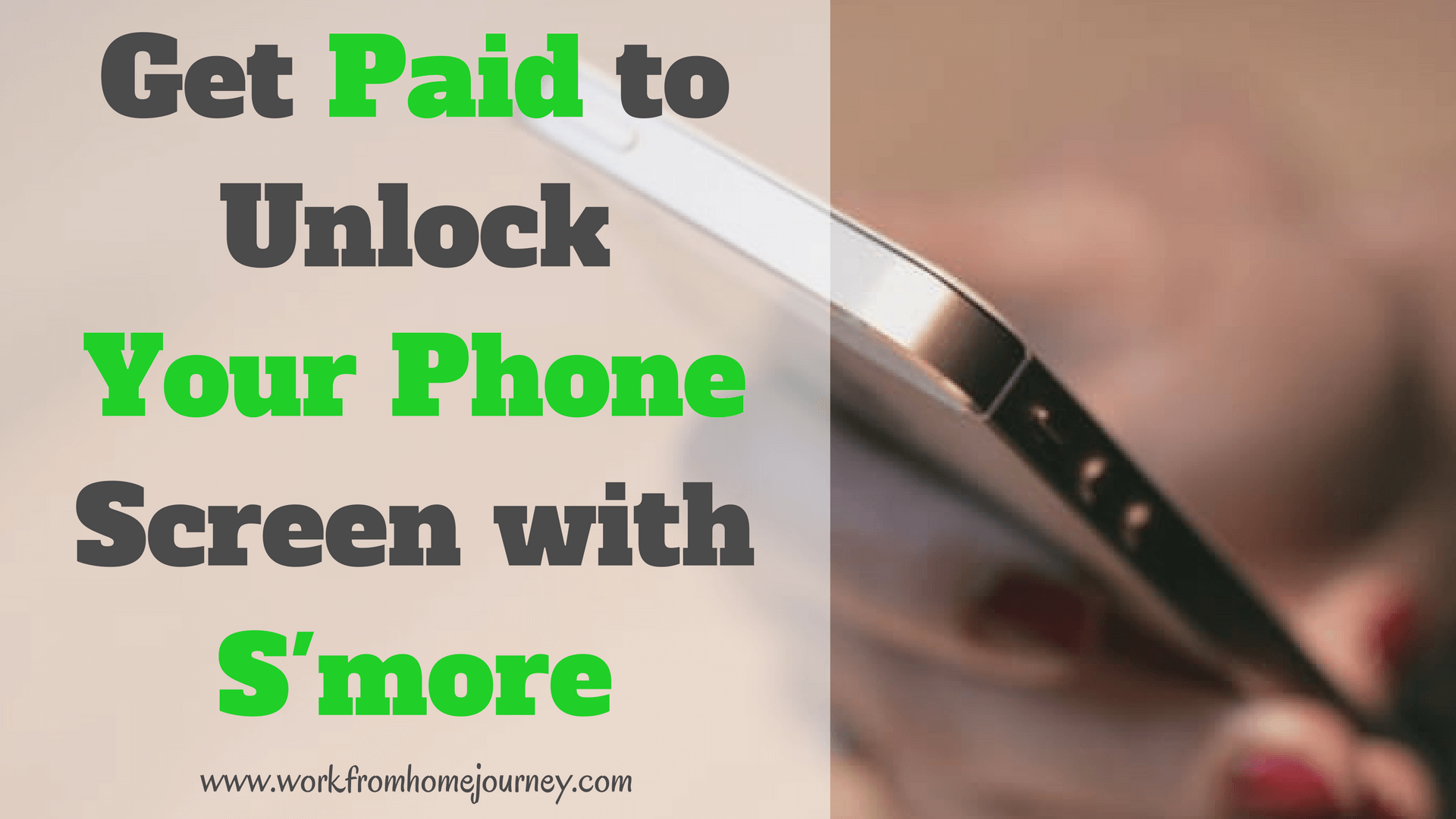 Get Paid to Unlock Your Phone Screen with the S'more app