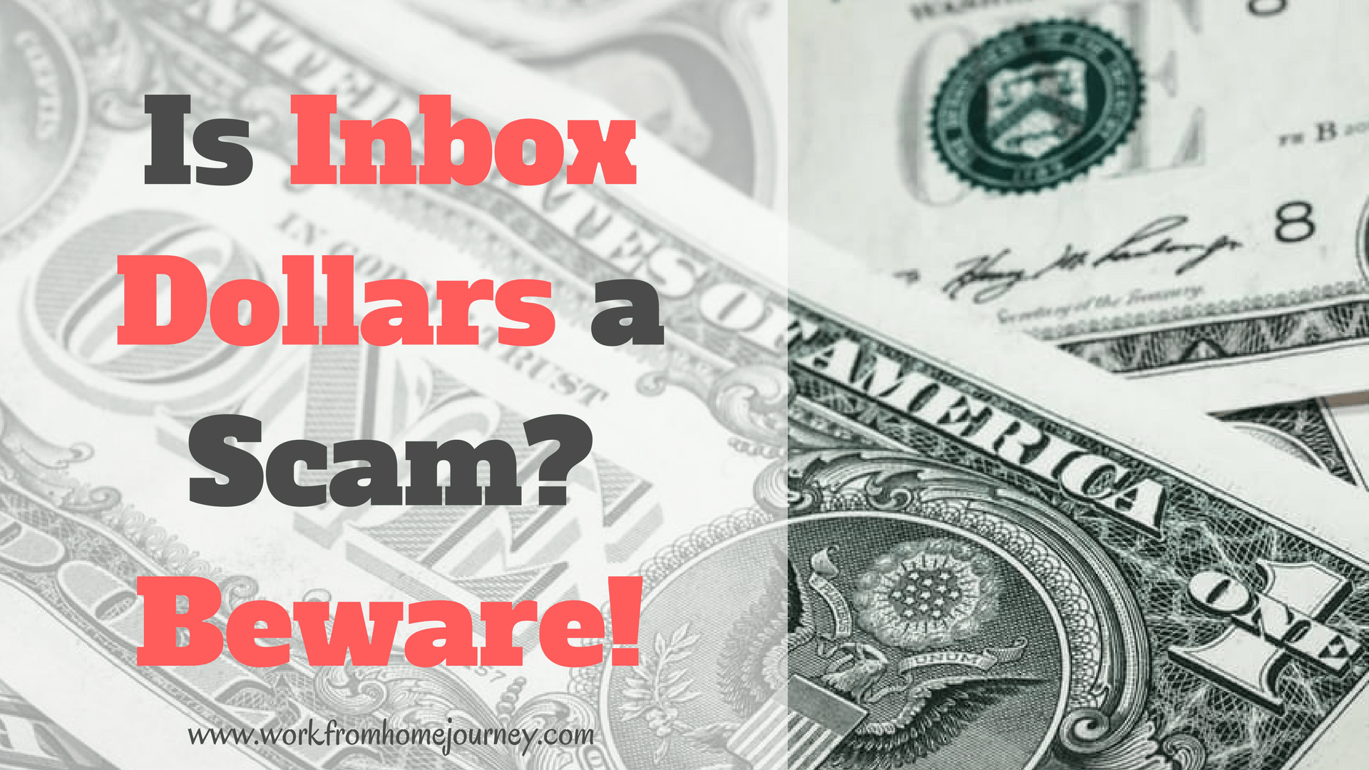Inbox Dollars Review: Legit or Shocking Scam? [Updated 2018]
