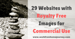29 Websites with Royalty Free Images for Commercial Use