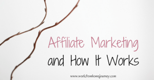 Affiliate marketing and how it works
