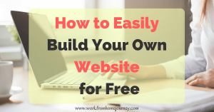 How to easily build your own website for free