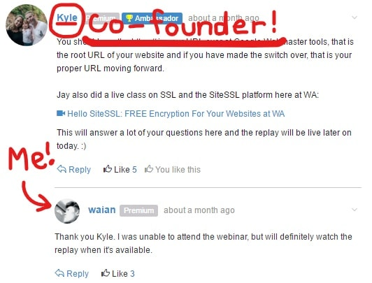 Wealthy Affiliate's co-founder Kyle helped me