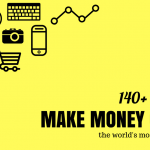 How to Make Money Online in 2019 [World's Most Complete List]