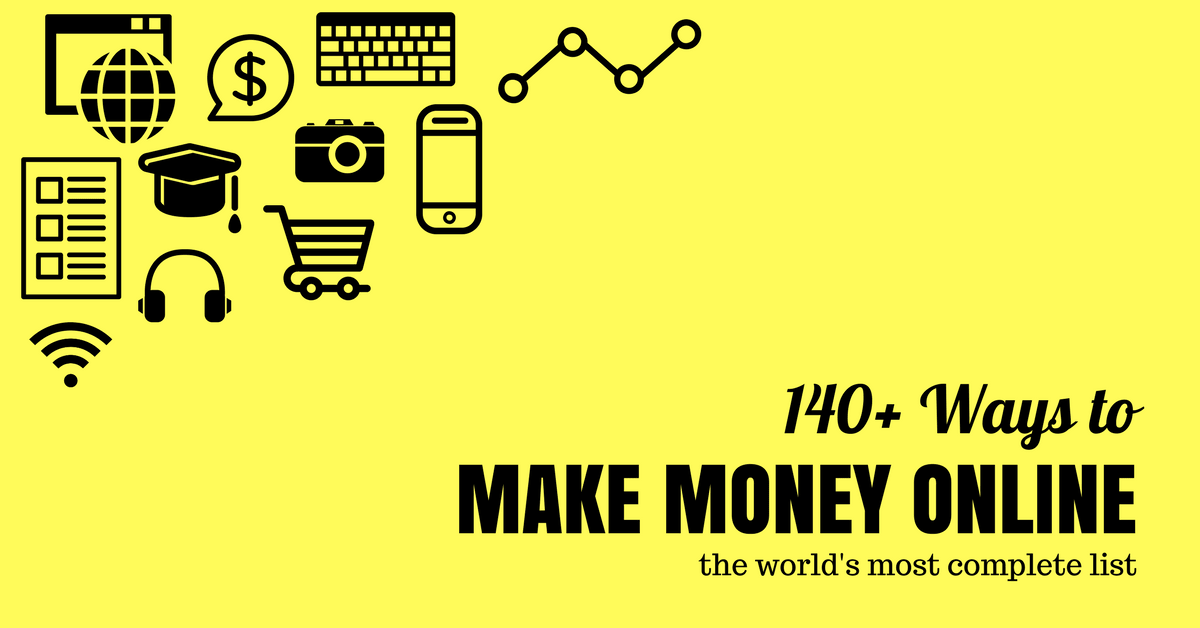 300+ Legitimate Ways to Make Money Online [July 2019] - Work From