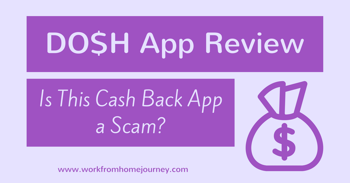 Is Dosh a Scam? My Honest Dosh App Review [2018]