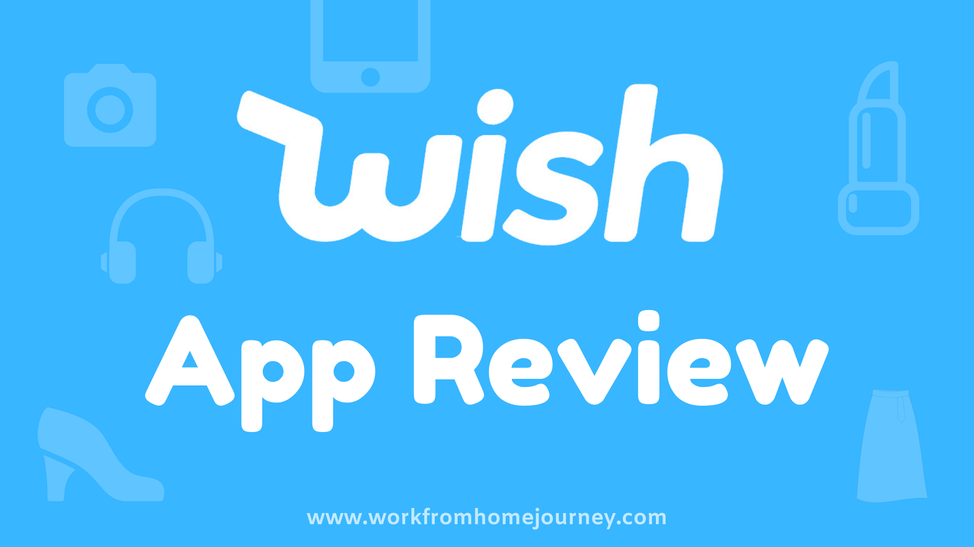 Wish Review – Legit Shopping App or Scam? [October 2018]