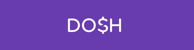 Is Dosh Safe? My Honest Review w/ Payment Proof [Updated