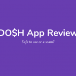 Is Dosh a Scam? My Honest Dosh App Review [2019]